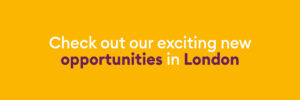 Opportunities in London